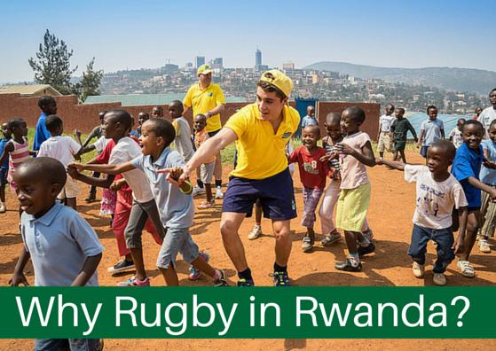 Why Rugby Why Rwanda